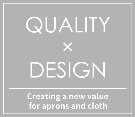 QUALITY × DESIGN New value for apron / cross